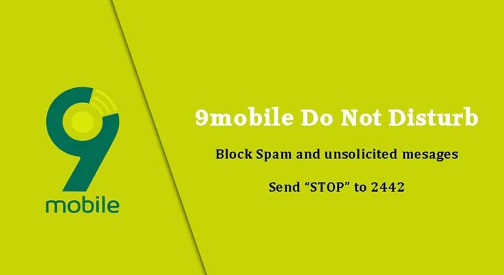 9mobile Images - 9mobile do not disturb to stop spam and unsolicited messages