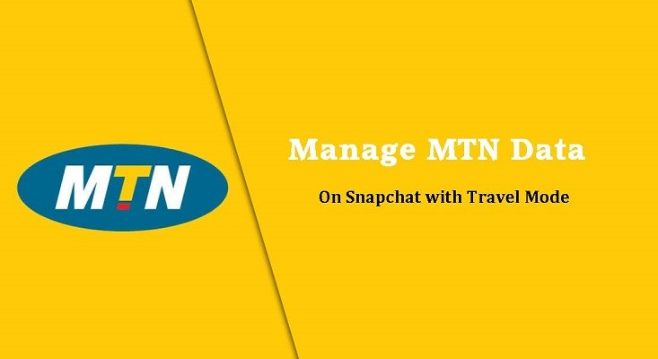 MTN images - manage mtn data on snapchat with travel mode